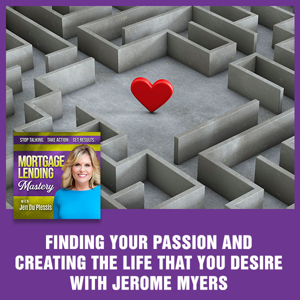 MLM 292 Jerome Myers | Finding Your Passion